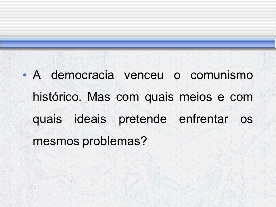 A democracia venceu o comunismo histórico