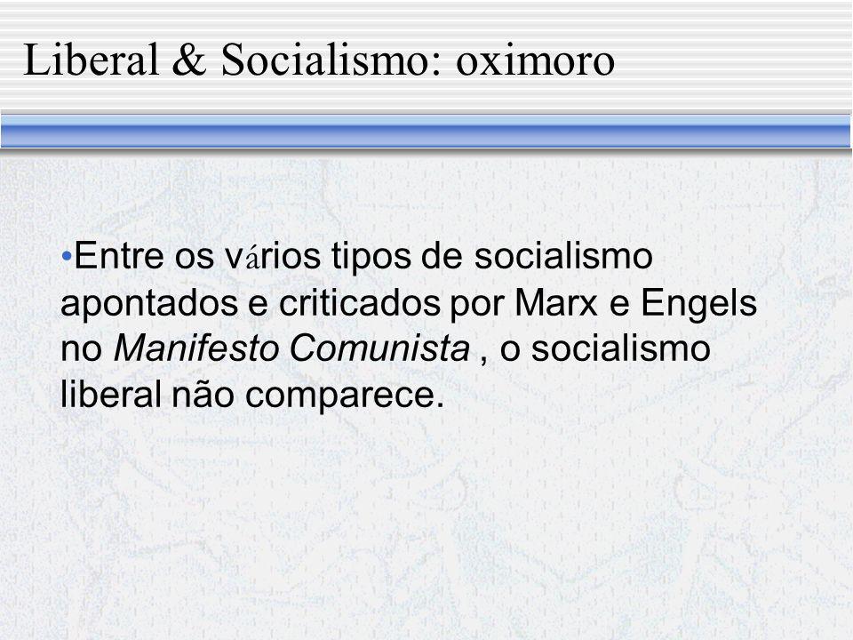 Liberal & Socialismo: oximoro