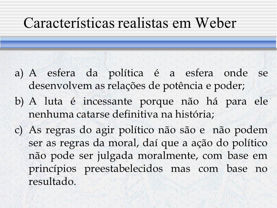 Características realistas em Weber
