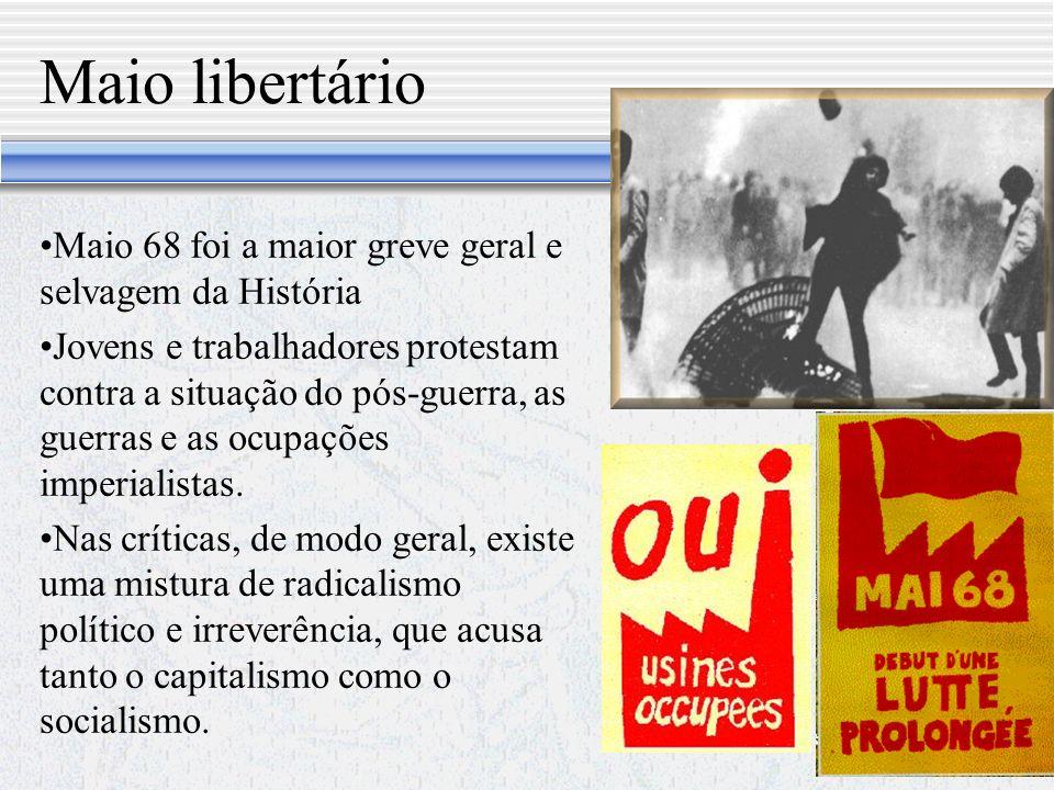 Maio libertário Maio 68 foi a maior greve geral e selvagem da História