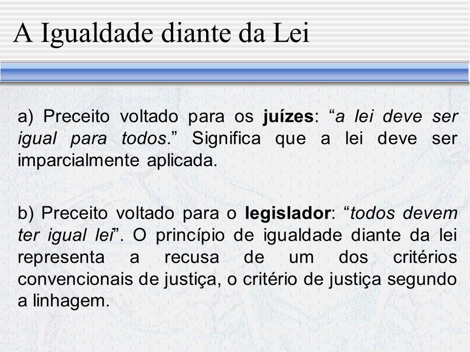 A Igualdade diante da Lei