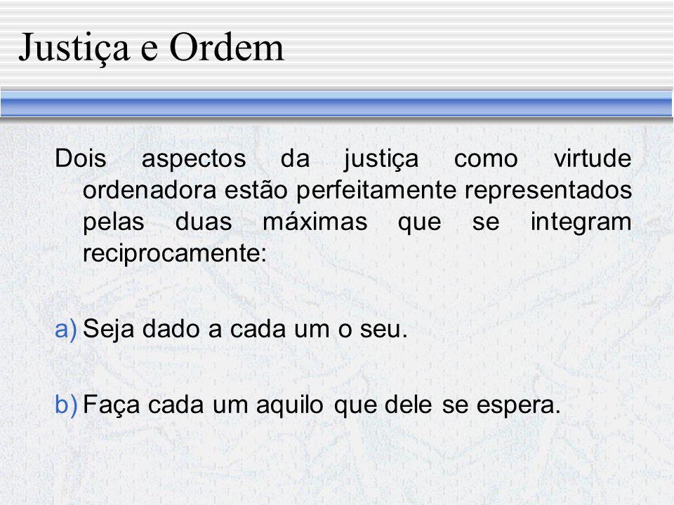 Justiça e Ordem