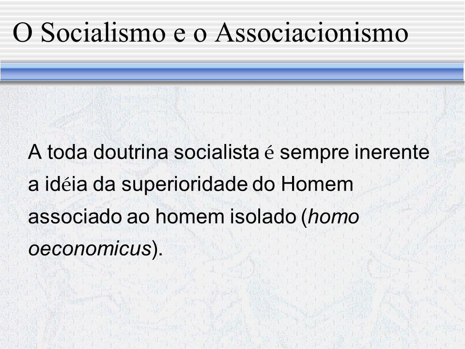 O Socialismo e o Associacionismo