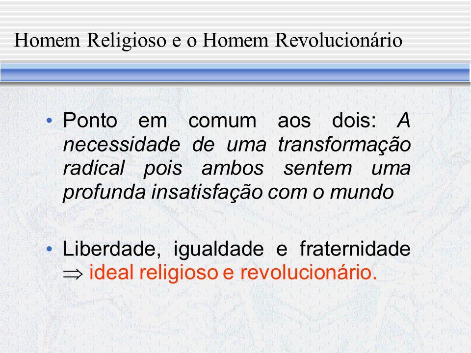Homem Religioso e o Homem Revolucionário
