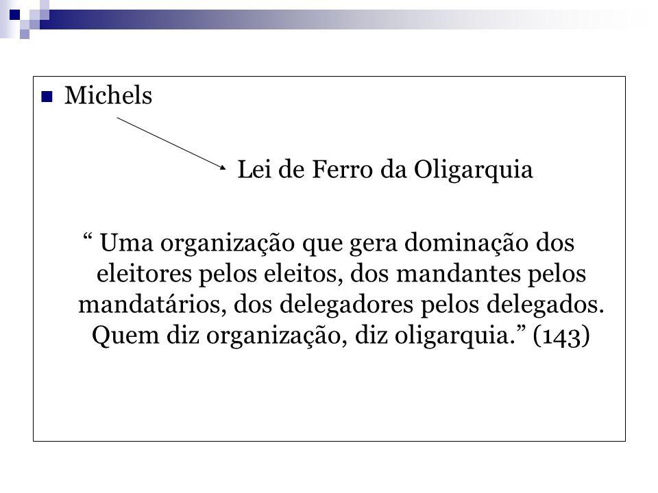 Michels Lei de Ferro da Oligarquia.