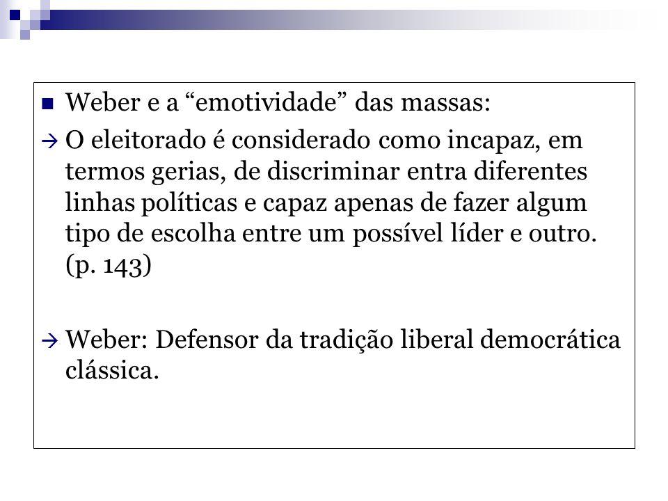 Weber e a emotividade das massas: