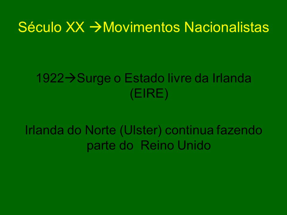 Século XX Movimentos Nacionalistas