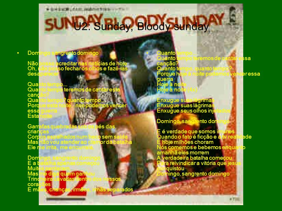 U2: Sunday, Bloody sunday