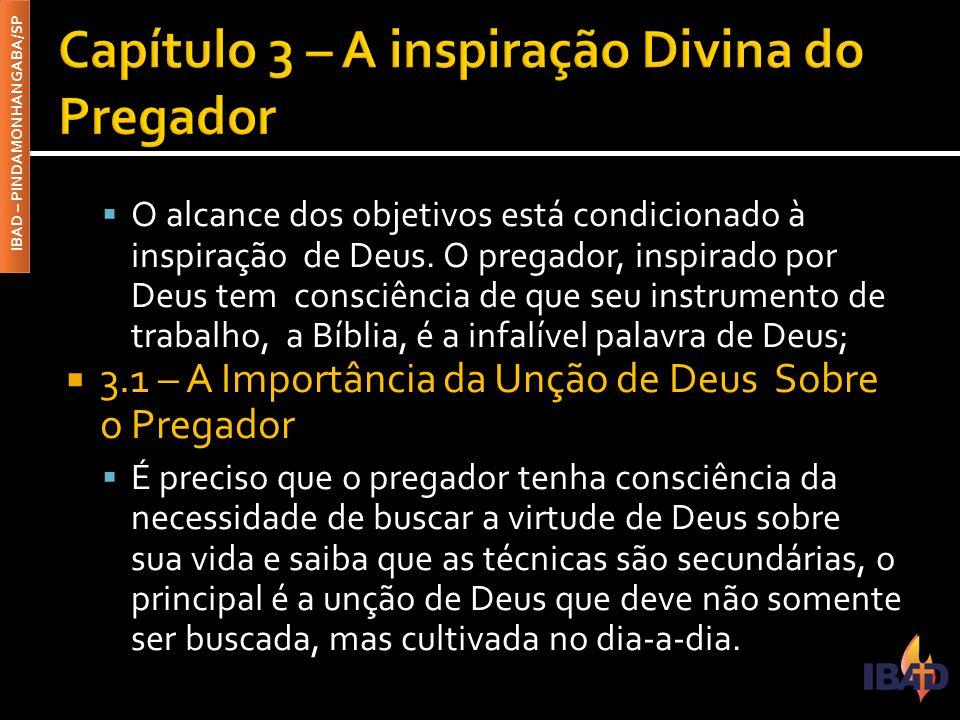 Capítulo 3 – A inspiração Divina do Pregador