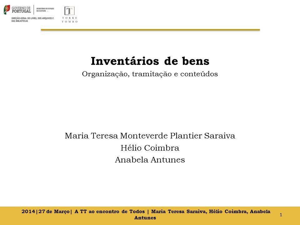 Inventários de bens Maria Teresa Monteverde Plantier Saraiva