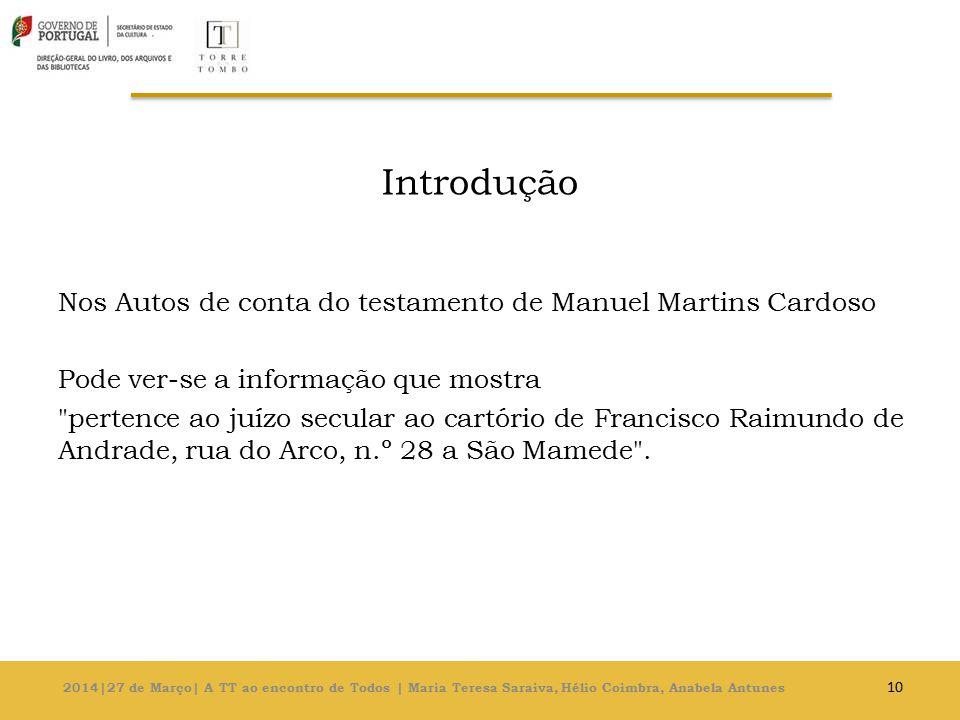 Introdução Nos Autos de conta do testamento de Manuel Martins Cardoso