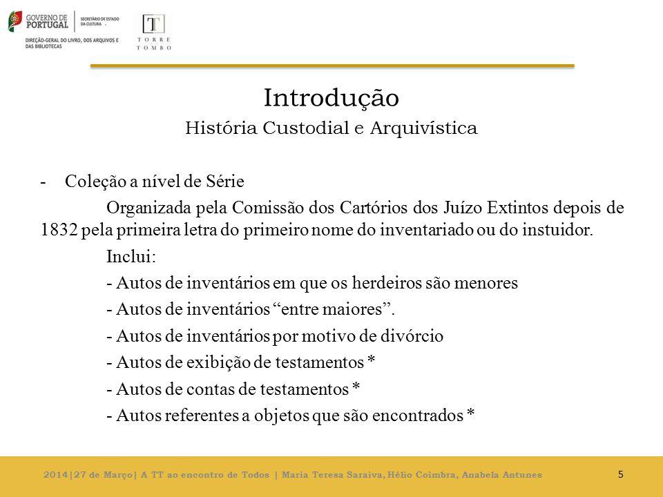 História Custodial e Arquivística