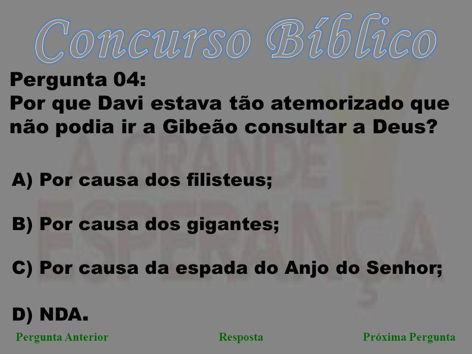 Concurso Bíblico Pergunta 04: