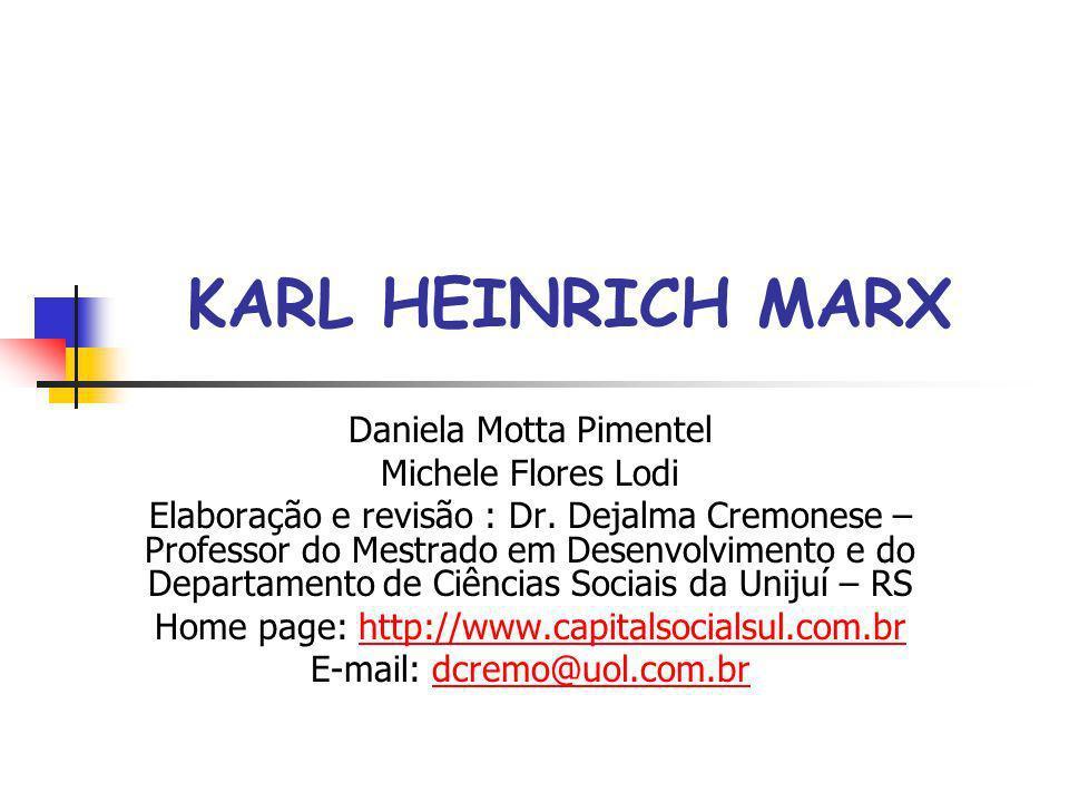 KARL HEINRICH MARX Daniela Motta Pimentel Michele Flores Lodi