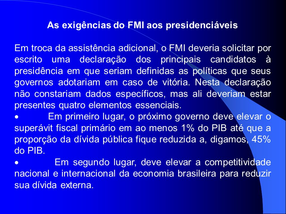 As exigências do FMI aos presidenciáveis
