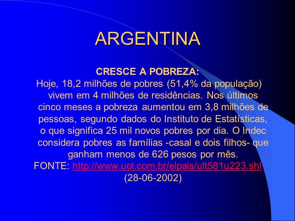 FONTE: http://www.uol.com.br/elpais/ult581u223.shl (28-06-2002)