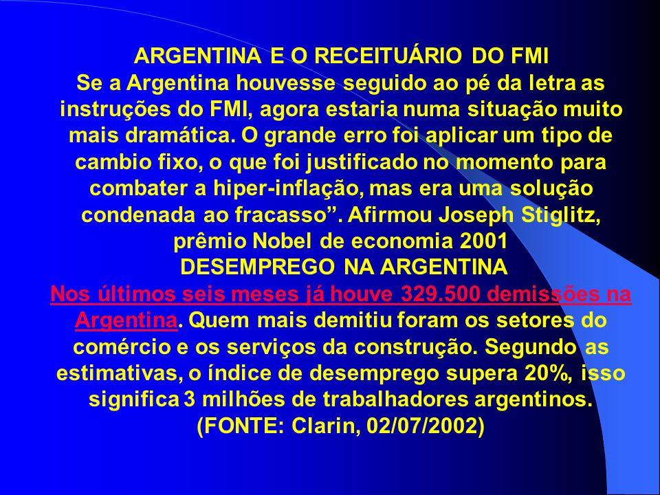 ARGENTINA E O RECEITUÁRIO DO FMI DESEMPREGO NA ARGENTINA