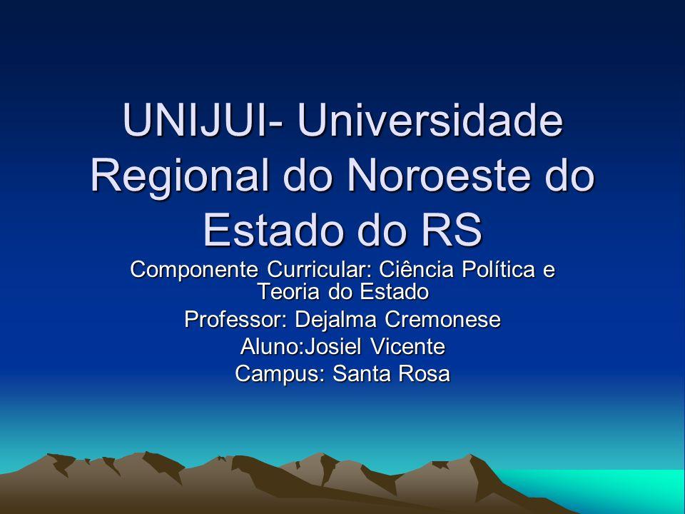 UNIJUI- Universidade Regional do Noroeste do Estado do RS