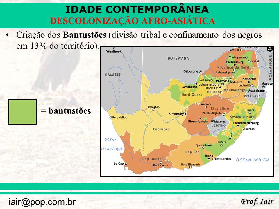 Criação dos Bantustões (divisão tribal e confinamento dos negros em 13% do território).