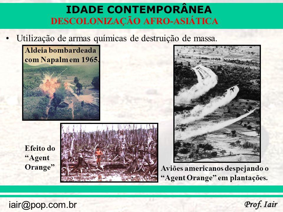 Utilização de armas químicas de destruição de massa.