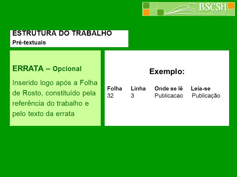 ERRATA – Opcional Exemplo: ESTRUTURA DO TRABALHO