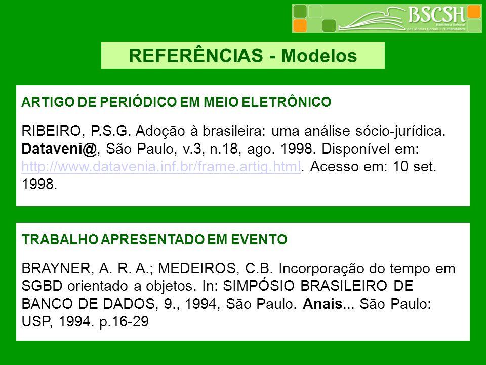 REFERÊNCIAS - Modelos ARTIGO DE PERIÓDICO EM MEIO ELETRÔNICO.