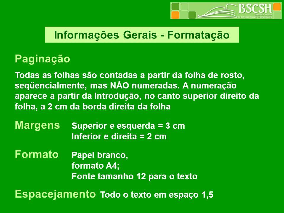Informações Gerais - Formatação