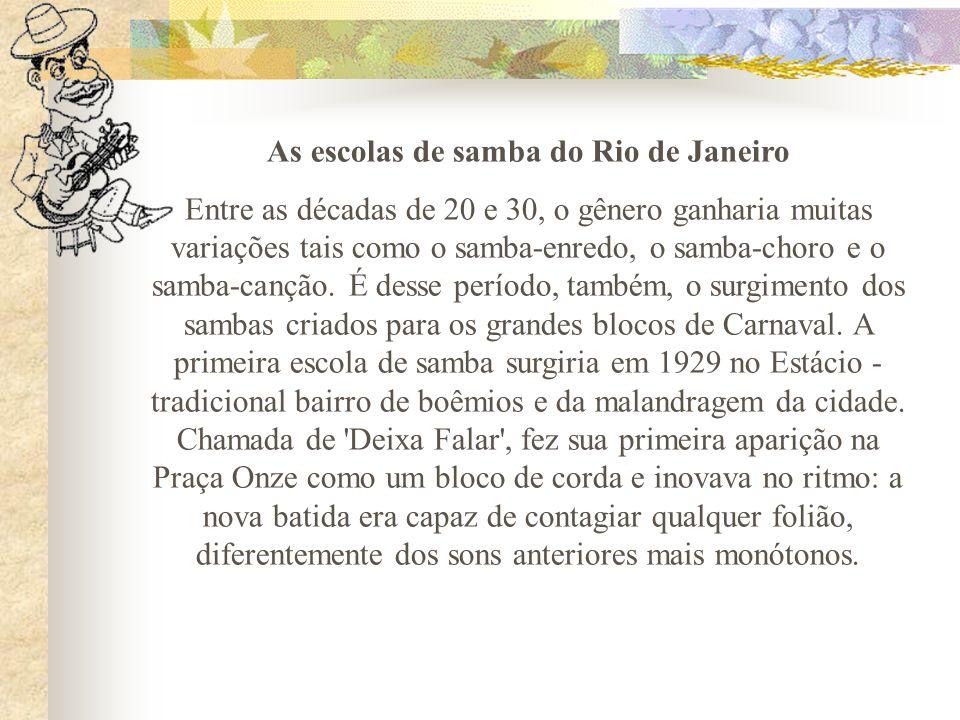 As escolas de samba do Rio de Janeiro