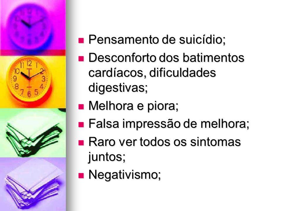 Pensamento de suicídio;
