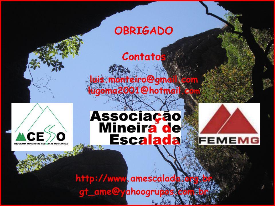 OBRIGADO Contatos luis.monteiro@gmail.com lugoma2001@hotmail.com