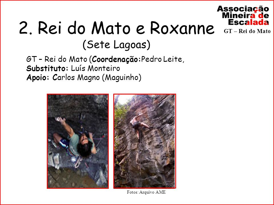 2. Rei do Mato e Roxanne (Sete Lagoas)