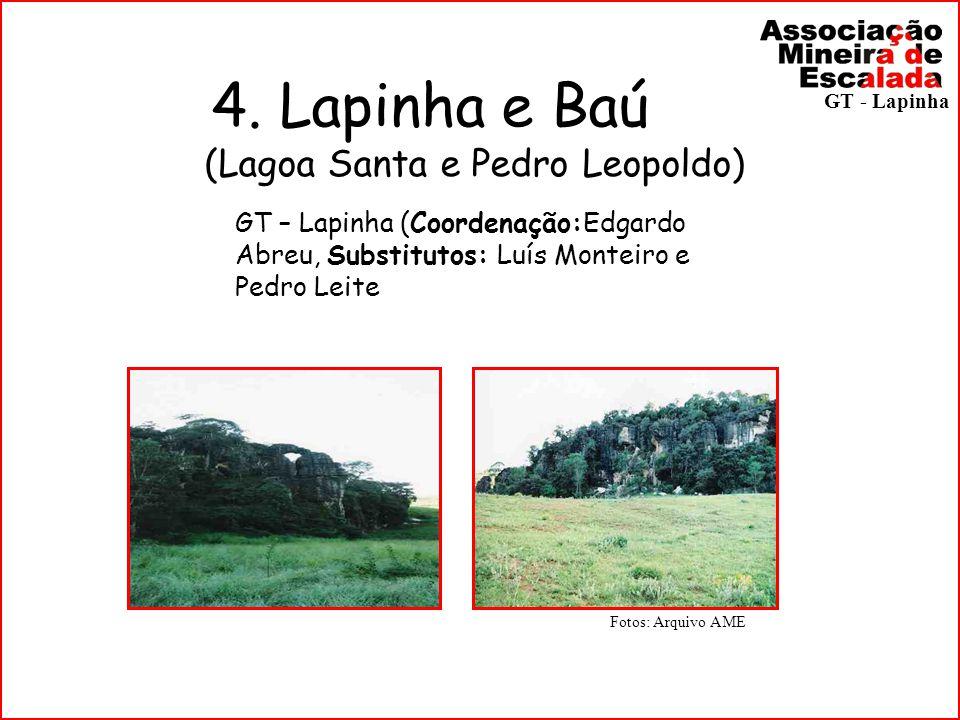 4. Lapinha e Baú (Lagoa Santa e Pedro Leopoldo)