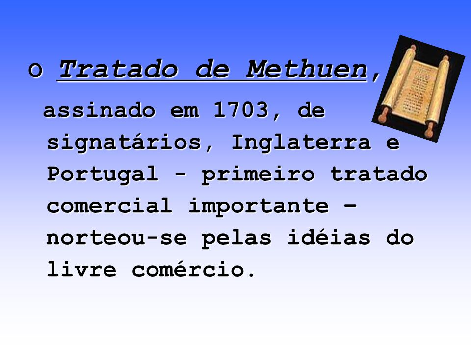 O Tratado de Methuen,
