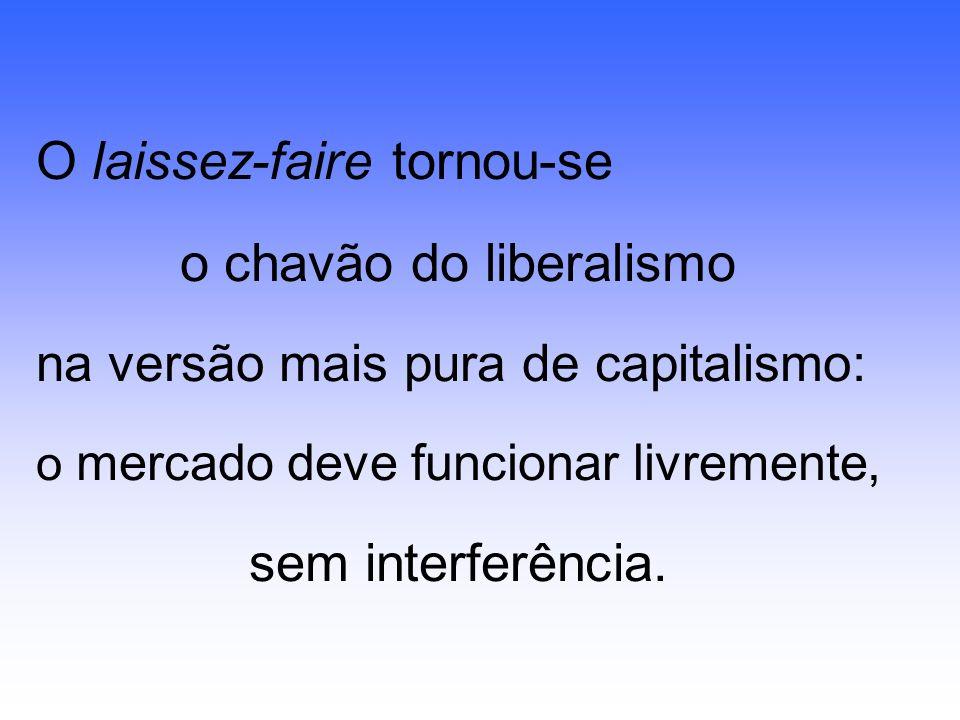 o chavão do liberalismo
