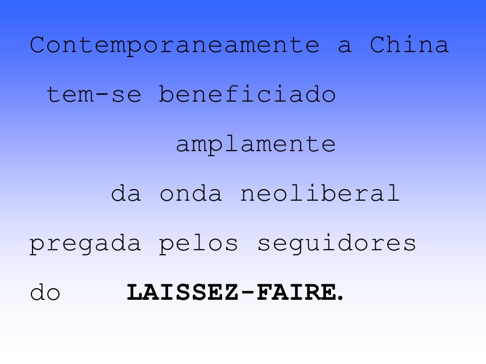 Contemporaneamente a China