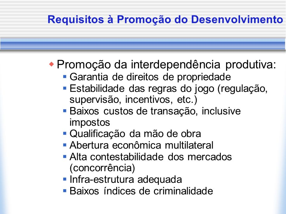 Requisitos à Promoção do Desenvolvimento