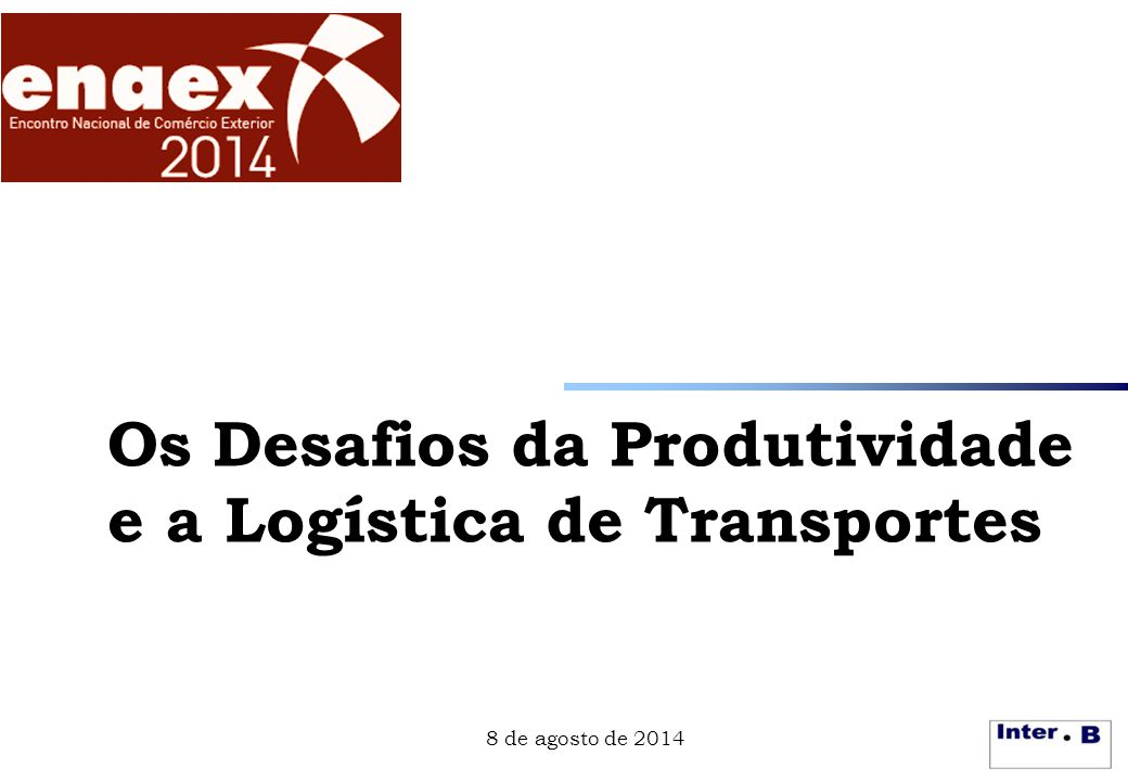 Os Desafios da Produtividade e a Logística de Transportes