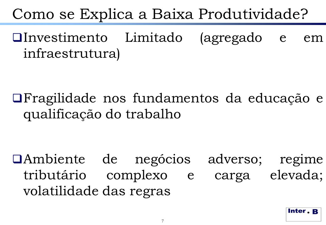 Como se Explica a Baixa Produtividade