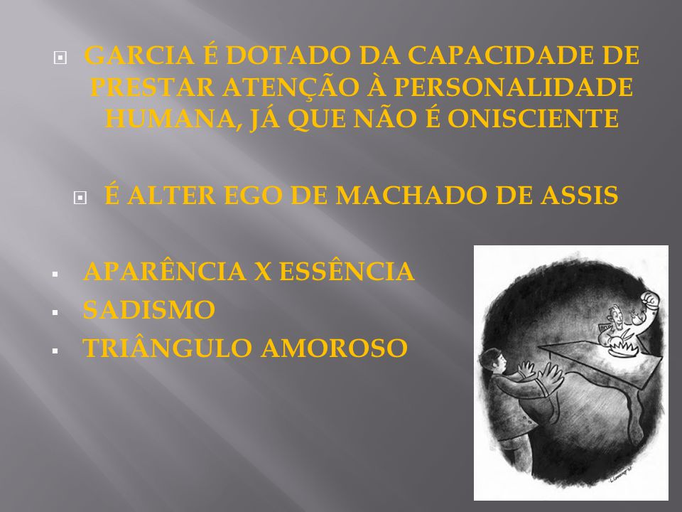 É ALTER EGO DE MACHADO DE ASSIS