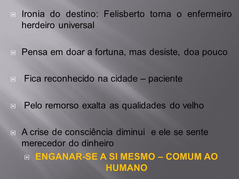 ENGANAR-SE A SI MESMO – COMUM AO HUMANO