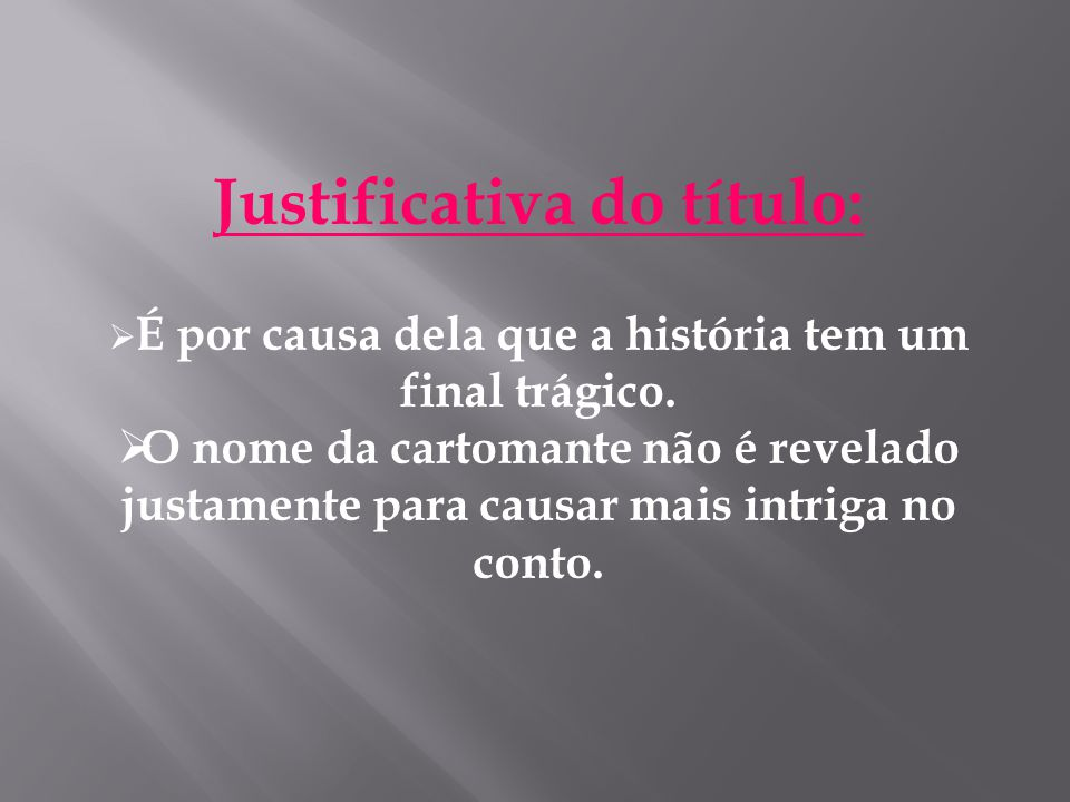 Justificativa do título: