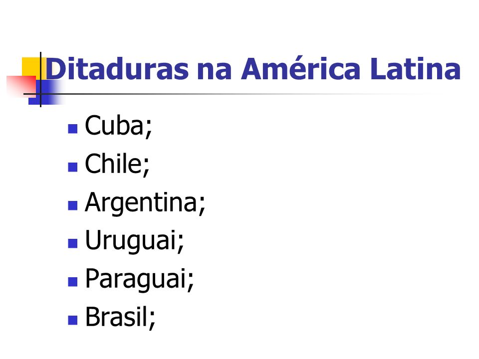 Ditaduras na América Latina