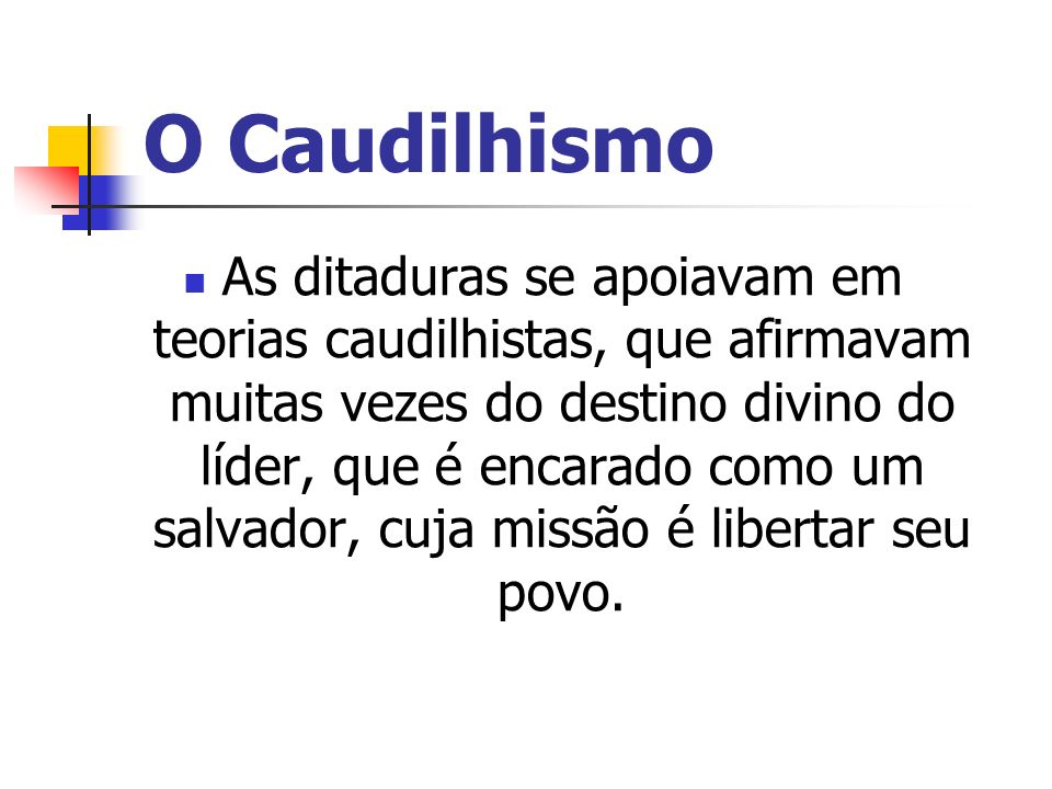 O Caudilhismo