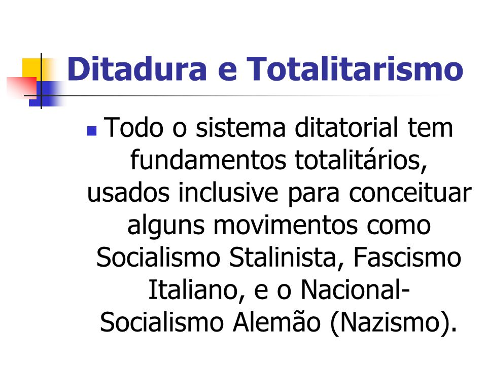 Ditadura e Totalitarismo
