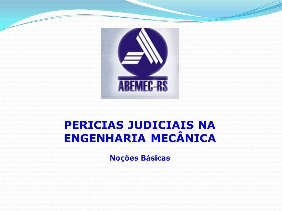 PERICIAS JUDICIAIS NA ENGENHARIA MECÂNICA