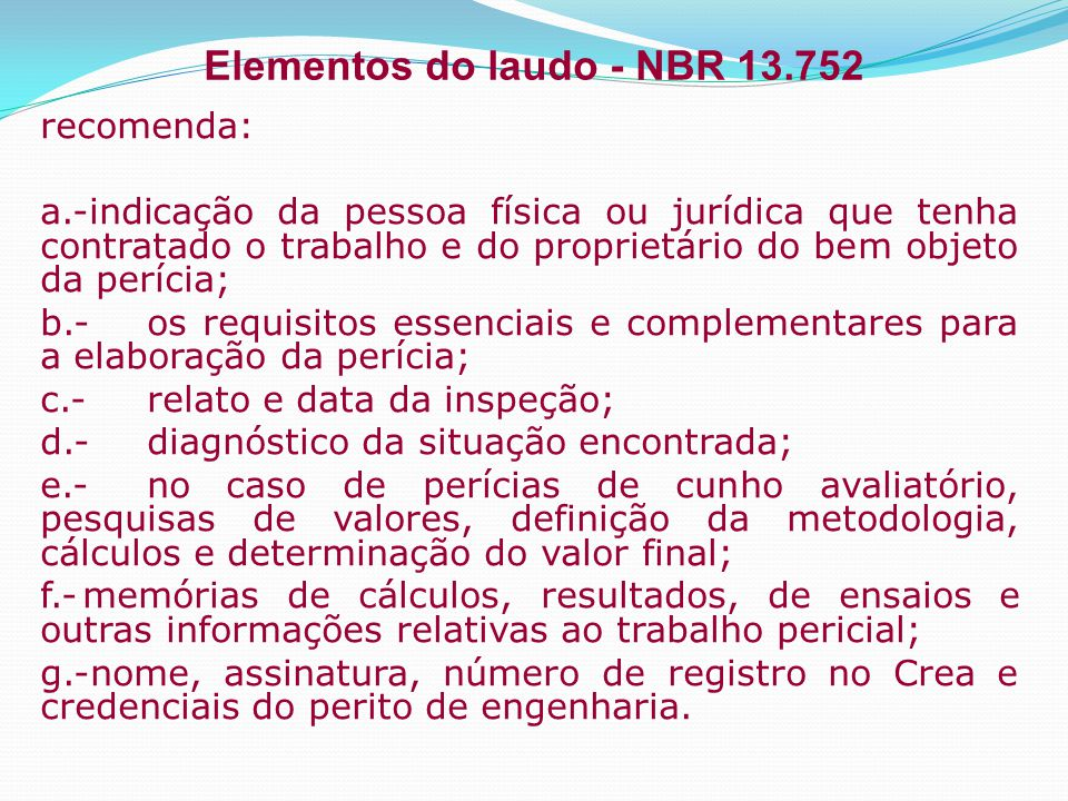 Elementos do laudo - NBR 13.752