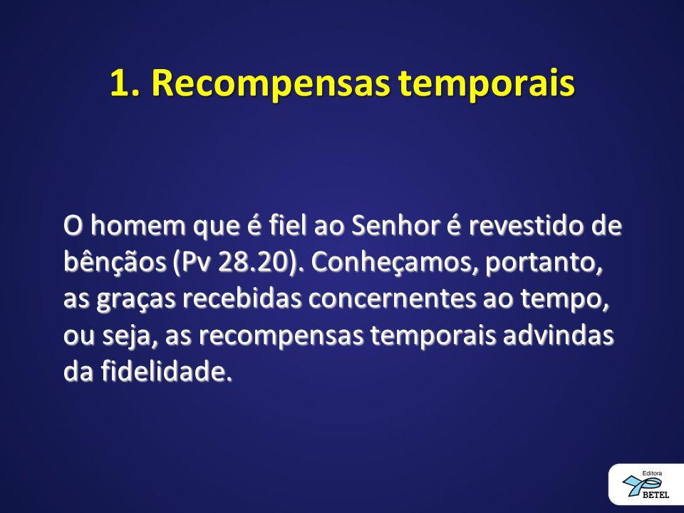 1. Recompensas temporais