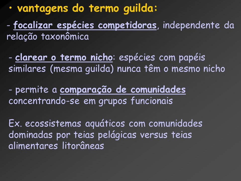 vantagens do termo guilda: