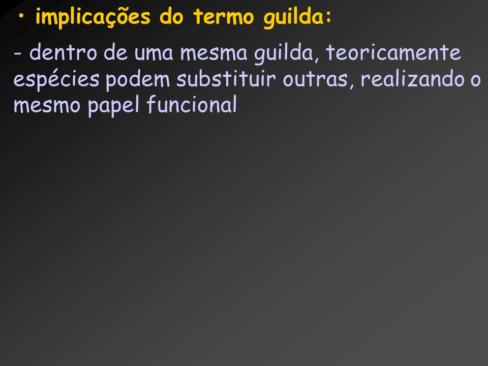 implicações do termo guilda: