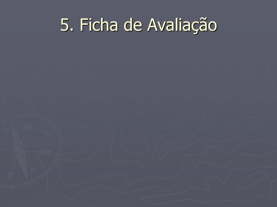 5. Ficha de Avaliação